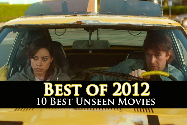 The 10 best movies you probably didn't see in 2012